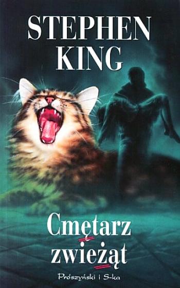"""Stephen King - """"Cmętarz zwieżąt"""""""