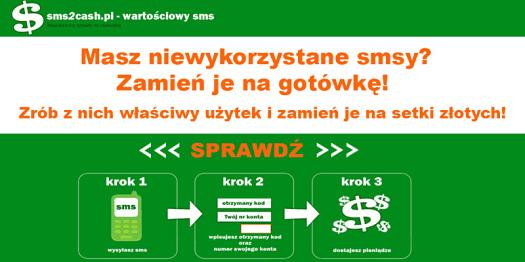 Zamień SMS na gotówkę - sms2cash.pl